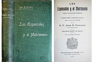 Los Esponsales y el Matrimonio según la: FERRERES, Juan B.