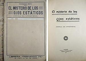 El misterio de los ojos estáticos. Novela: MOTA, Fernando.