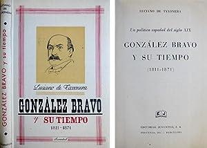 Luis] González Bravo y su tiempo (1811-1871). Premio Fasthenrath.: TAXONERA, Luciano de (...