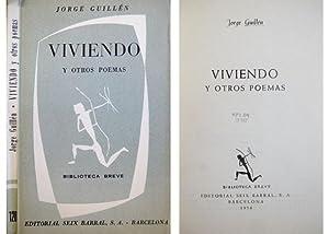 Viviendo, y otros poemas.: GUILLÉN, Jorge.