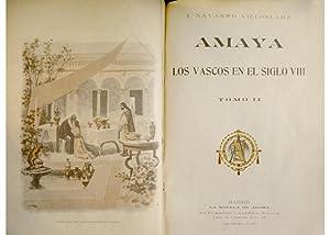 Amaya ó Los vascos en el siglo VIII. Novela.: NAVARRO VILLOSLADA, Francisco (1818-1895).