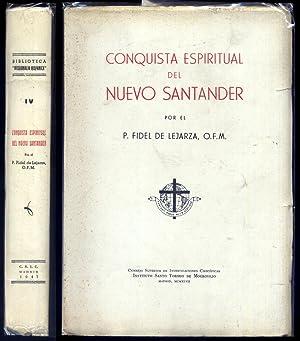 Conquista espiritual del Nuevo Santander.: LEJARZA, Fidel de