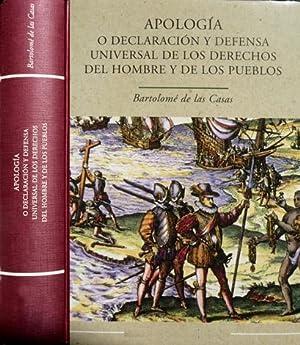 Apología o Declaración y Defensa Universal de: CASAS, Fray Bartolomé