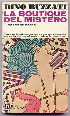 La Boutique del Mistero. 31 storie di: BUZZATI, Dino (1926-1972).