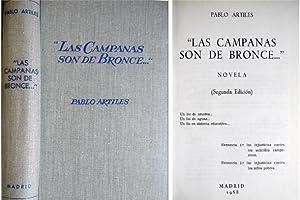 Las campanas son de bronce. Novela.: ARTILES RODRÍGUEZ, Pablo (1906-1983).