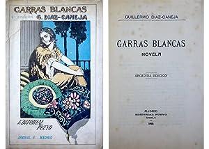 Garras blancas. Novela.: DIAZ CANEJA, Guillermo.