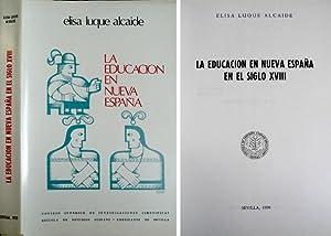 La Educación en Nueva España en el: LUQUE ALCAIDE, Elisa.