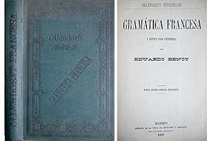 Ollendorff Reformado. Gramática Francesa y Método para: BENOT Y RODRÍGUEZ,