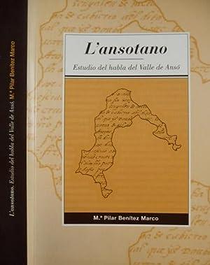 L' Ansotano. Estudio del habla del Valle de Ansó.: BENÍTEZ MARCO, María Pilar.