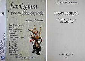 Florilegium. Poesía última española. Luis Alberto de: JONGH ROSSEL, Elena