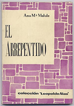 El Arrepentido, y otros cuentos.: MATUTE, Ana María.