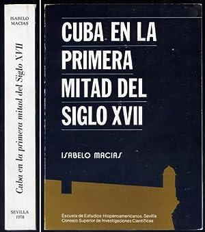 Cuba en la primera mitad del Siglo: MACÍAS DOMÍNGUEZ, Isabelo.