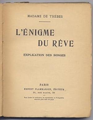 L'énigme du rêve : explication des songes - Madame Thèbes (de)