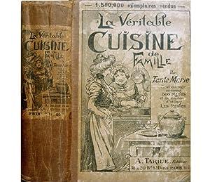 La Veritable Cuisine de Famille. Par Tante: TANTE MARIE.