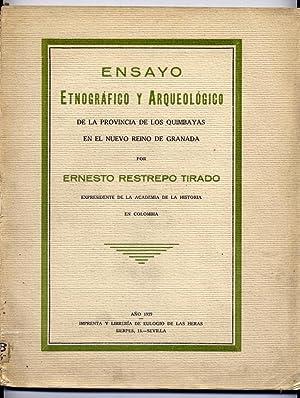 Ensayo etnográfico y arqueológico de la Provincia: RESTREPO TIRADO, Ernesto