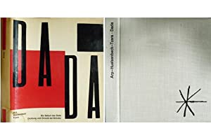 Die Geburt des Dada. Dichtung und Chronik: ARP, Hans, HUELSENBECK,