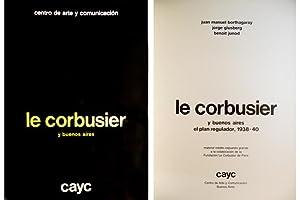 Le Corbusier y Buenos Aires. El Plan: GLUSBERG, Jorge, BORTHAGARAY,