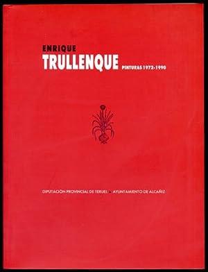 Pinturas, 1972-1990. Exposición en la Lonja de: TRULLENQUE, Enrique (1952-1990).