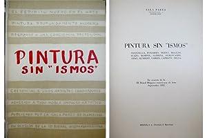 """Pintura sin """"ismos"""". [Sisquella, Togores, Serra, Mallol: VV.AA."""