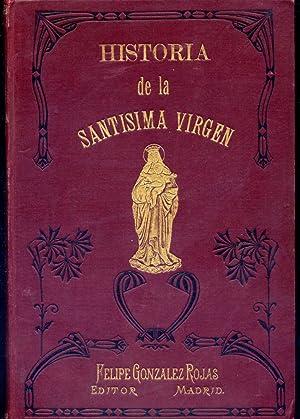 Historia de la Santísima Vírgen, del desarrollo: PÉREZ SANJULIÁN, Joaquín.