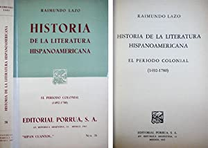 Historia de la Literatura Hispanoamericana. El periodo: LAZO, Raimundo (1904-1976).