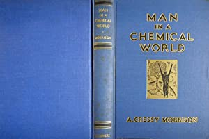 Man in a Chemical World. The Service: MORRISON, Abraham Cressy