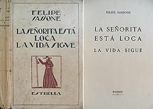 La señorita está loca. Comedia tres actos.: SASSONE, Felipe.
