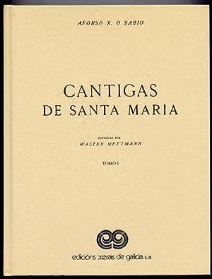 Cantigas de Santa Maria. Editadas por Walter: ALFONSO X, EL