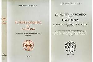 El primer Arzobispo de California. La vida: McGLOIN, John Bernard.