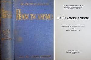 El Franciscanismo. Traducción de Fray Gil Monzón.: GEMELLI, Agostino.