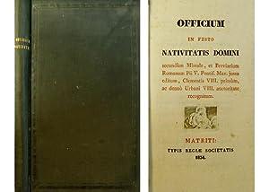 Officium in Festo Nativitatis Domini secundùm Missale: OFFICIUM.