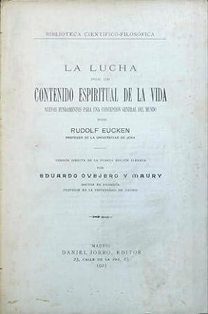 La lucha por un contenido espiritual de: EUCKEN, Rudolf.