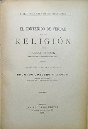 El contenido de verdad en la Religión.: EUCKEN, Rudolf.
