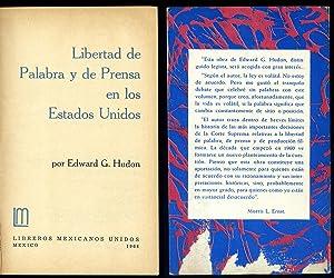 Libertad de Palabra y de Prensa en los Estados Unidos.: HUDON, Edward G.