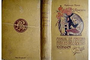 Manual para los Aficionados a la Pintura: RONCHETTI, Giuseppe.