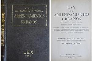 Ley de Arrendamientos Urbanos, concordada, anotada con toda la Jurisprudencia del Tribunal Supremo ...