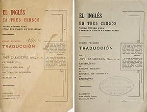 El Inglés en tres cursos. Nuevo método: CASADESUS, José.