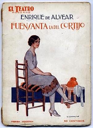 Fuensanta la del Cortijo. Drama en tres actos.: ALVEAR, Enrique de.