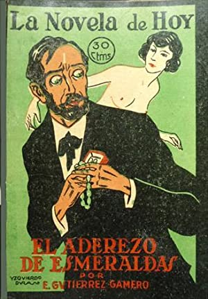El aderezo de esmeraldas. Novela.: GUTIERREZ GAMERO, Emilio.