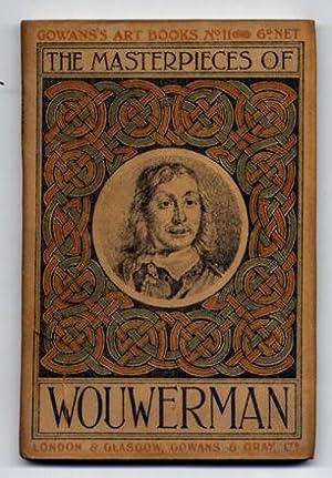 The Masterpieces of Wouwerman.: WOUWERMAN, Philips.