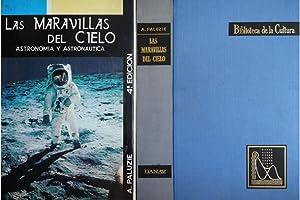 Las maravillas del Cielo. Prólogo de Joaquín: PALUZIE BORRELL, Antonio.