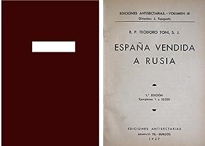 España vendida a Rusia.: TONI, Teodoro.
