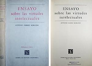 Ensayo sobre las virtudes intelectuales.: GÓMEZ ROBLEDO, Antonio