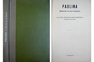 Paulina. Memorias de una Cantante. (Aus den: ROGGIS, Philip K.