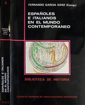 Españoles e italianos en el mundo contemporáneo.: GARCÍA SANZ, Fernando