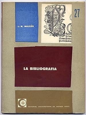 La Bibliografía. Traducción por Roberto Juarroz.: MALCLÈS, Louise Noëlle.
