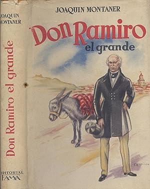 Don Ramiro el Grande.: MONTANER, Joaquín.