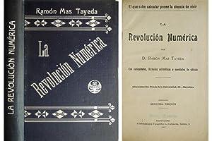 La Revolución Numérica. Con curiosidades, fórmulas aritméticas: MAS TAYEDA, Ramón.