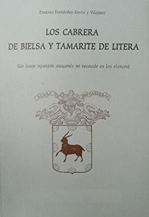 Los Cabrera de Bielsa y Tamarite de Litera. Un Linaje infanzón aragonés no recogido ...