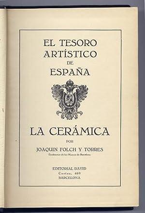 El Tesoro Artístico de España. La Cerámica: VV.AA.